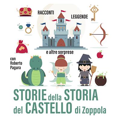 STORIE DELLA STORIA DEL CASTELLO DI ZOPPOLA